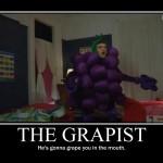 The_Grapist_Motivational_Poste_by_xNotQuiteLoveless