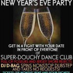 NYE Douche Party